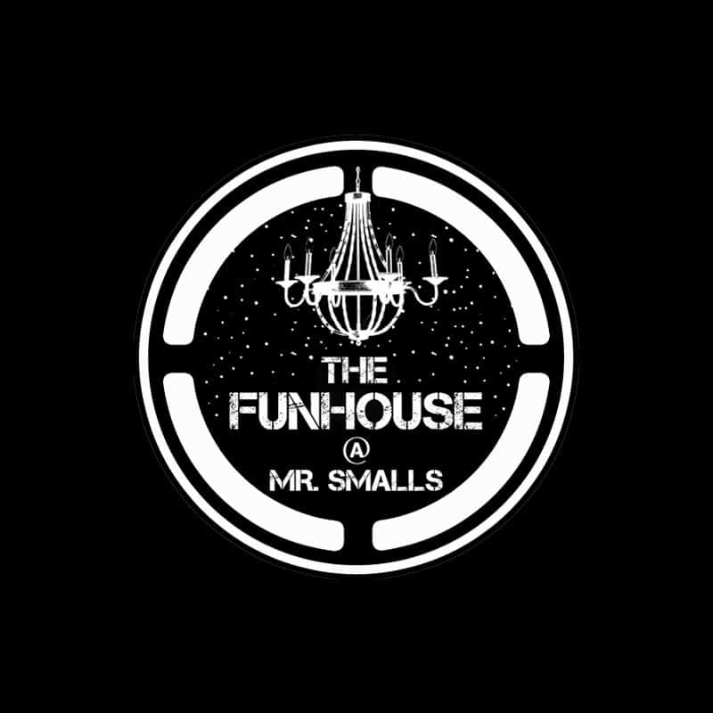 The Funhouse at Mr. Smalls Millvale
