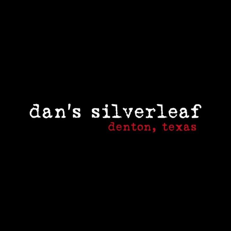 Dan's Silverleaf Denton