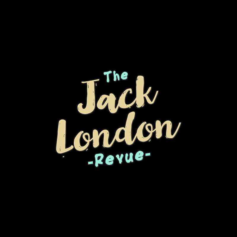 Jack London Revue Portland