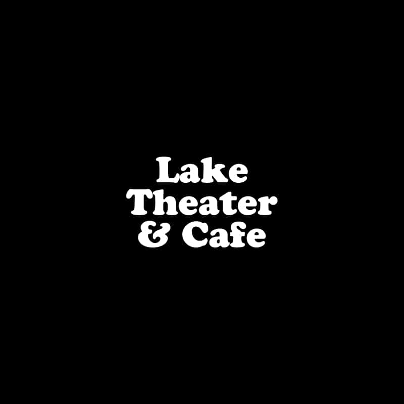 Lake Theater and Cafe