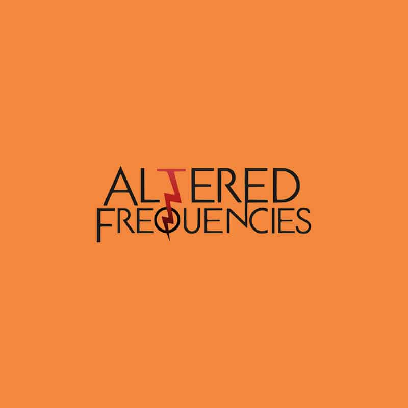 Altered Frequencies