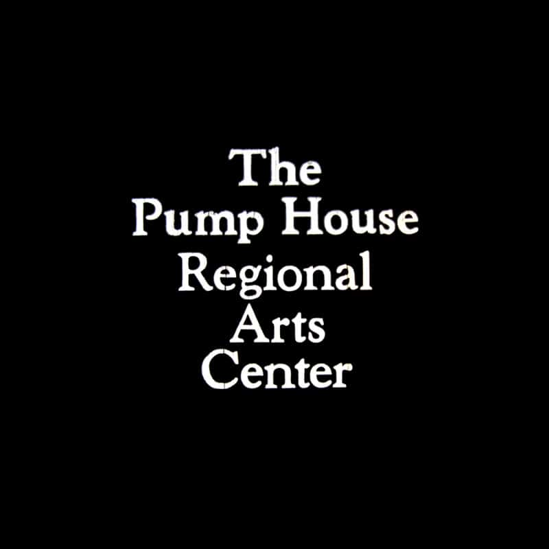 The Pump House Regional Arts Center
