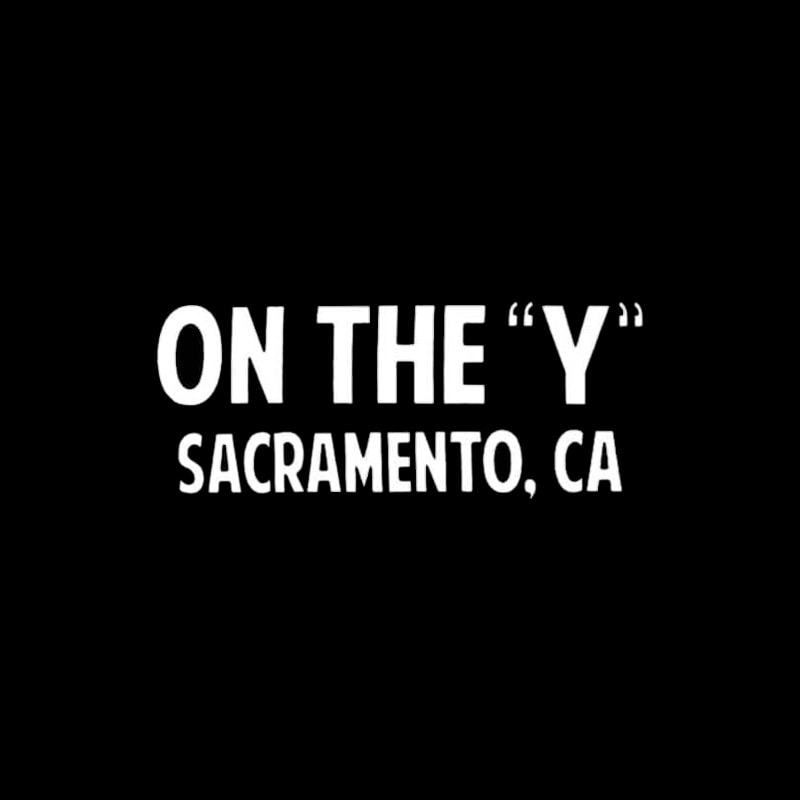 On The Y Sacramento