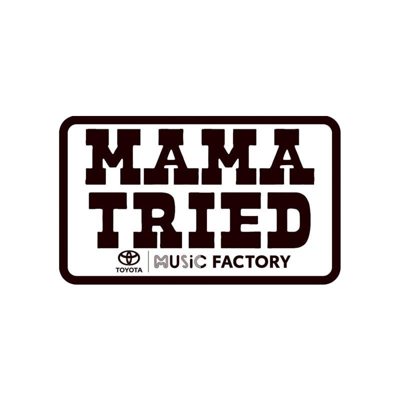 Mama Tried Irving