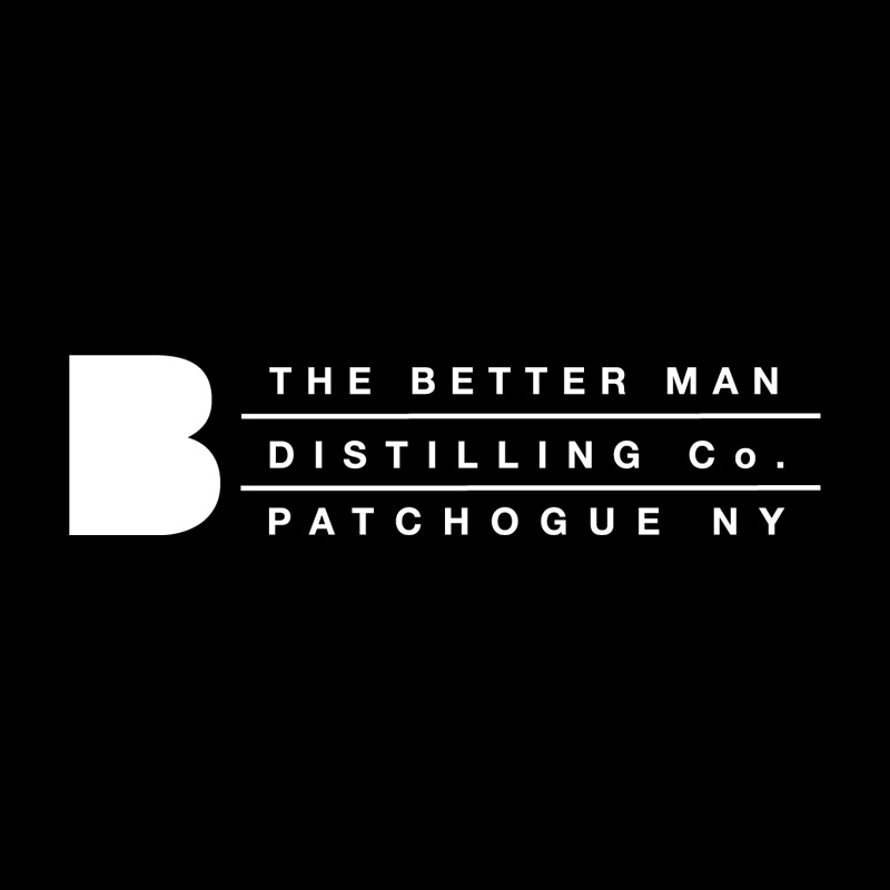 The Better Man Distilling Co Patchogue