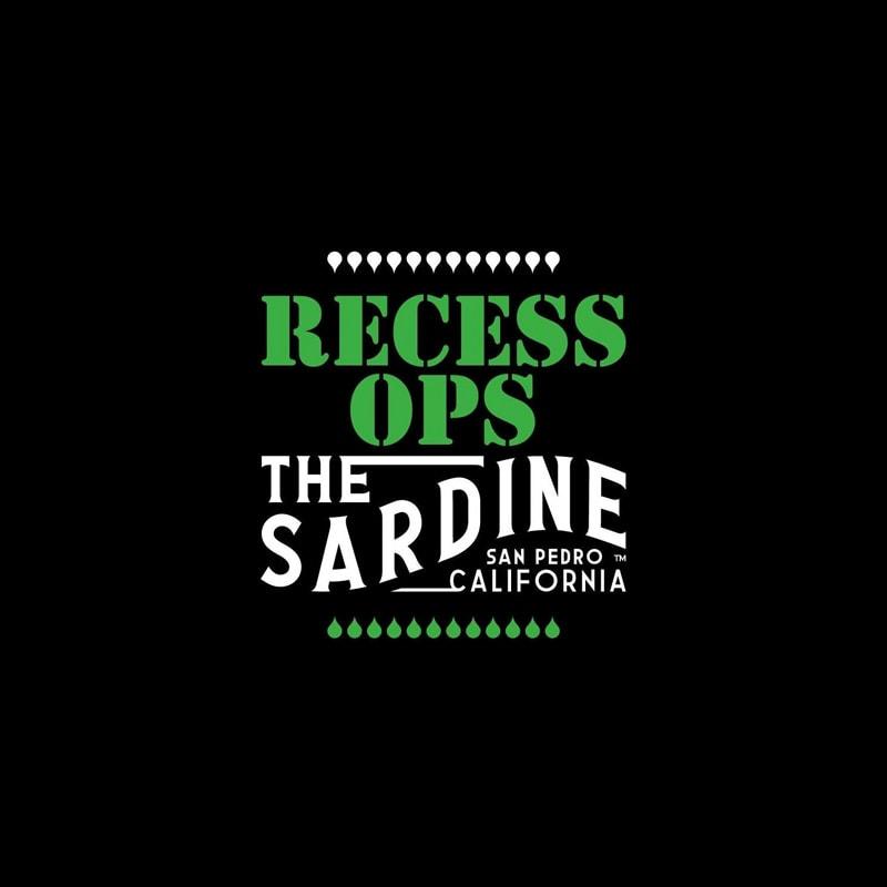 The Sardine / Recess Ops San Pedro